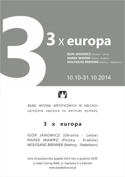e_zaproszenie 3 x europa Igor Janowicz, Marek Wawro, Wolfganag Brenner