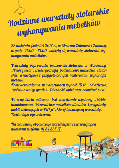 Rodzinne warsztaty stolarskie wykonywania mebelków - plakat informacyjny