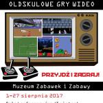 Oldskulowe gry Video w Muzeum Zabawek i Zabawy