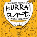 V Wakacyjny Festiwal Sztuki dla Dzieci i Młodzieży Hurra! ART!